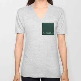 A Latina in Museums (box) Unisex V-Neck