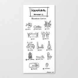 Hannibal - Season 1: Bloodless Edition! Canvas Print