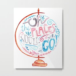 Oh The Places You'll Go - Vintage Globe Typography Pink Blue Grey Metal Print