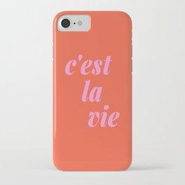 C'est La Vie French Language Saying in Bright Pink and Orange iPhone Case