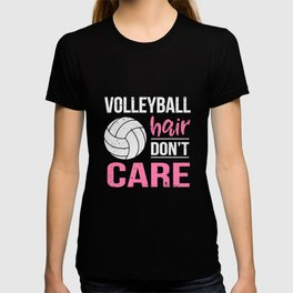 Volleyball hair don't care T-shirt