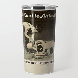 Vintage Be Kind To Animals Advert - Black and White Travel Mug