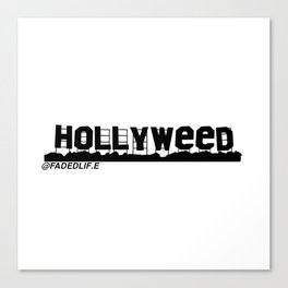 HOLLYWEED Canvas Print