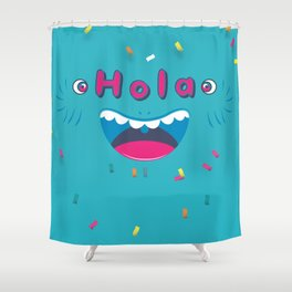 Hola! Shower Curtain