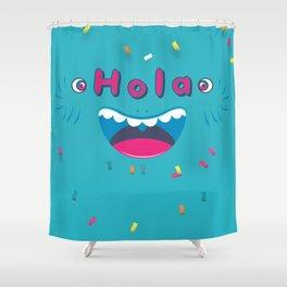 Hola! Shower Curtain