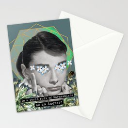 In a world full of Kardashians be an Audrey Stationery Cards