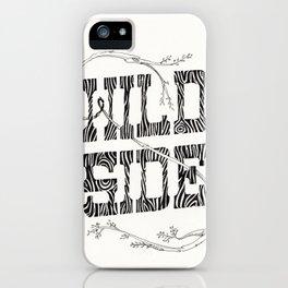 Wild side iPhone Case