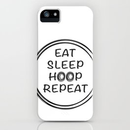 hula hoop design quote  iPhone Case