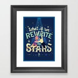 Rewrite the stars Framed Art Print