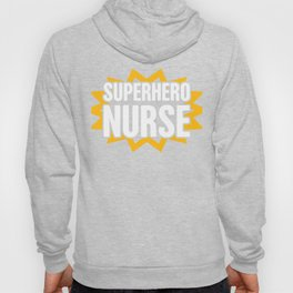 Superhero Nurse Hoody