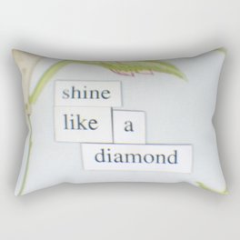 Shine like a diamond Rectangular Pillow