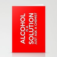 alcohol Stationery Cards featuring Alcohol is a Solution by The Image Zone