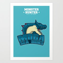 Monster Hunter All Stars - Moga Sea Dogs Art Print