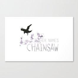 Chainsaw - TRC Canvas Print