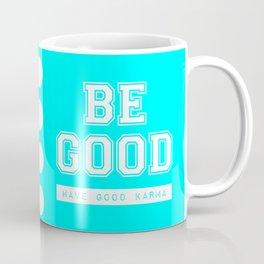 Good Karma Coffee Mug
