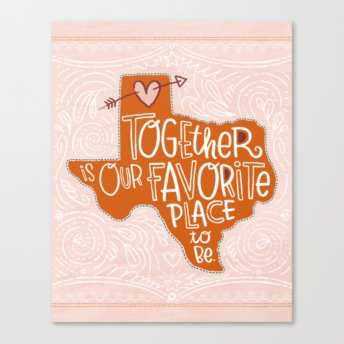 Together is Our Favorite Place to Be Canvas Print