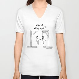 Wanna Hang Out? Unisex V-Neck