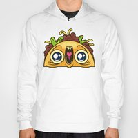 taco Hoodies featuring Excited Taco by Artistic Dyslexia