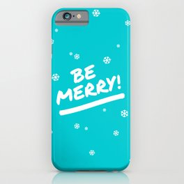 Bright Cyan Be Merry Christmas Snowflakes iPhone Case