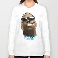 biggie Long Sleeve T-shirts featuring Biggie by KVNCHRLZ