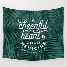A Cheerful Heart Wall Tapestry