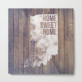 Indiana: Home Sweet Home Metal Print