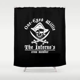 One eyed Willie - the inferno's crew member Shower Curtain