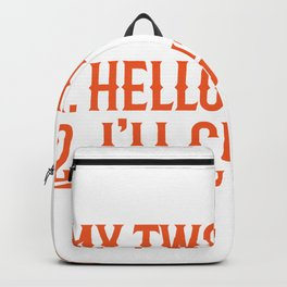 Hello I'll Cut You Funny Mechanic Office Gift Backpack