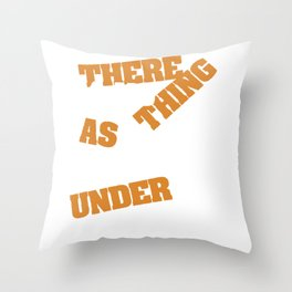 "A nice typography ""There is No Such Thing As Keeping Under Control"" Manage Command Government  Throw Pillow"