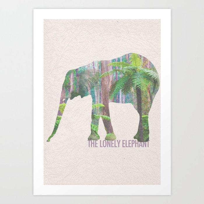 The Lonely Elephant Art Print