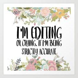 Editing / Crying Art Print