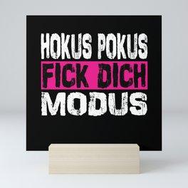 Hocus Pocus Fuck You Mode Funny Sayings Irony Mini Art Print