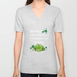 Warning Prone to Shenanigans and Malarkey T-Shirt Unisex V-Neck