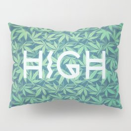 HIGH TYPO! Cannabis / Hemp / 420 / Marijuana  - Pattern Pillow Sham