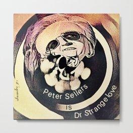 Dr Strangelove Metal Print