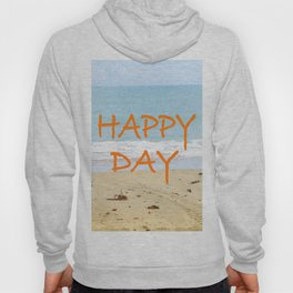 Happy Day Hoody