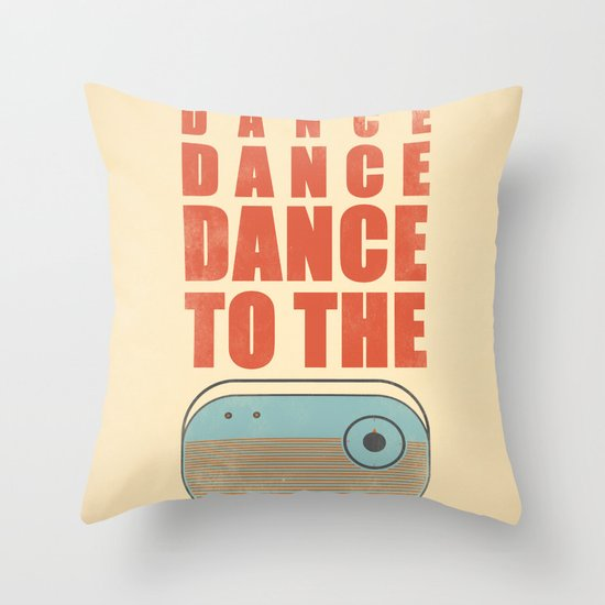 Dance To The Radio! Throw Pillow