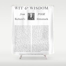 Wit & Wisdom from Poor Richard's Almanack Shower Curtain