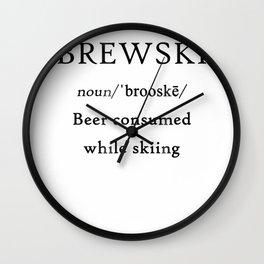 Brewski is Beer Consumed while Skiing Humorous Shirt Wall Clock