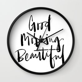 Good Morning Beautiful Brush Script Wall Clock