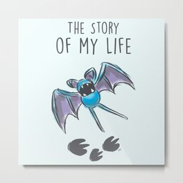 The Story of my Life Metal Print