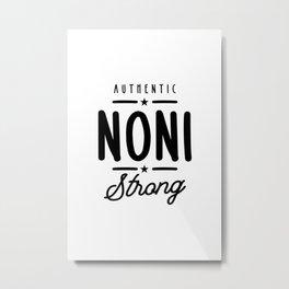 Noni Strong - Mother Grandma Gift Metal Print