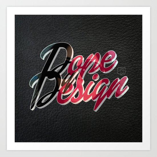 Dope by Design Art Print