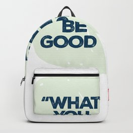 """"""" Whatever you are, be the good one """" The Devil Backpack"""