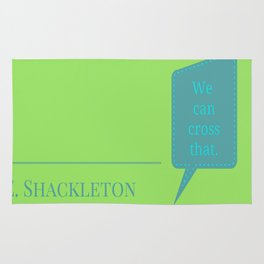 Shackleton Was Wrong Rug