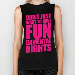 GIRLS JUST WANT TO HAVE FUNDAMENTAL RIGHTS Biker Tank