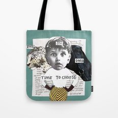 Time to choose (collage) Tote Bag