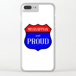 Mississippian And Proud Clear iPhone Case