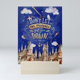 Don't let the muggles Mini Art Print