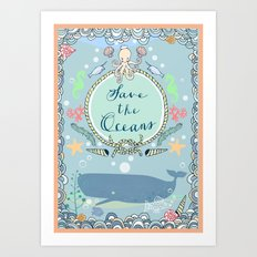 Save the Oceans Art Print